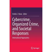 【预订】Cybercrime, Organized Crime, and Societal Responses: In