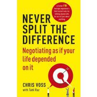 英文原版 强势谈判 克里斯・沃斯 (Chris Voss) Never Split the Difference