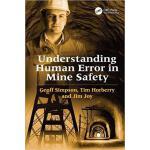 【预订】Understanding Human Error in Mine Safety 9780754678694