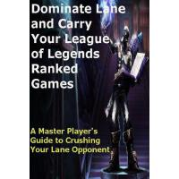【预订】Dominate Lane and Carry Your League of Legends Ranked G
