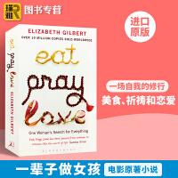 一辈子做女孩 英文原版 Eat Pray Love 美食 祈祷和恋爱 同名电影原著小说正版书 Elizabeth Gil