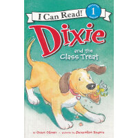Dixie and the Class Treat 迪克斯请客(I Can Read,Level 1)ISBN 978