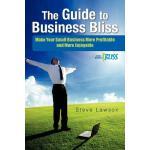 【预订】The Guide to Business Bliss: Make Your Small Business M