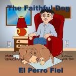 【预订】The Faithful Dog/El Perro Fiel