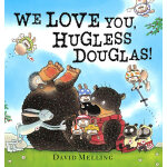 We Love You, Hugless Douglas我们爱你,道格拉斯ISBN9781444908305