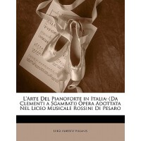 【预订】L'Arte del Pianoforte in Italia: (Da Clementi a Sgambat