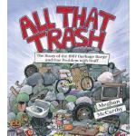 【预订】All That Trash: The Story of the 1987 Garbage Barge and