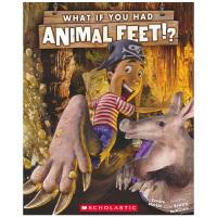Scholastic What If You Had Animal Feet? 美国学乐 如果你有动物的脚 Sandr