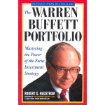 The Warren Buffett Portfolio: Mastering The Power Of The Fo