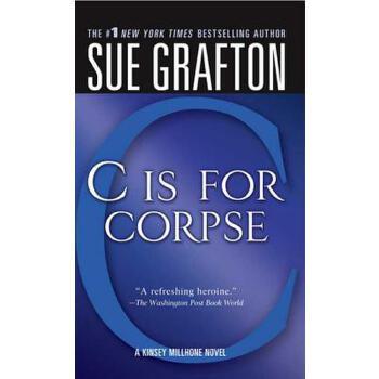 """【预订】""""C"""" Is for Corpse: A Kinsey Millhone Mystery 预订商品,需要1-3个月发货,非质量问题不接受退换货。"""