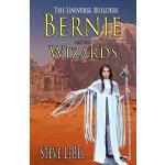 【预订】The Universe Builders: Bernie and the Wizards