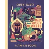 英文原版 Owen Davey 动物科普绘本系列:猴子 精装 Mad about Monkeys (About Ani