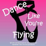 【预订】Dance Like You're Flying