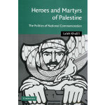 Heroes and martyrs of Palestine巴勒斯坦的英雄和烈士