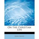 【预订】On the Christian Life
