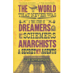 WORLD THAT NEVER WAS, THE(ISBN=9780307386755) 英文原版