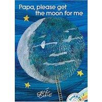 Papa, Please Get the Moon for Me爸爸,我要月亮(书+CD)ISBN9781481416