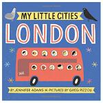 My Little Cities: London 我的小城市 伦敦 英文原版 儿童绘本 纸板书