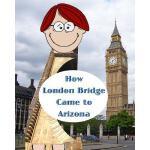 【预订】How London Bridge Came to Arizona