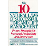 10 Natural Laws of Successful Time and Life Management(ISBN