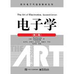 【新书店正版】电子学(第二版),(美) Paul Horowitz(保罗 霍罗威茨), Winfield Hill(,