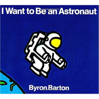 我想做宇航员(美国图书馆协会推荐童书)【英文原版】I Want to Be an Astronaut