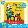 Za-za's Baby Brother扎扎的弟弟 英文原版儿童绘本 二胎故事