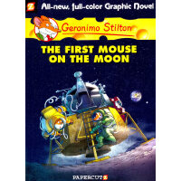 Geronimo Stilton (Graphic Novels) #14: The First Mouse on t