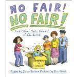 【预订】No Fair! No Fair! and Other Jolly Poems of Childhood