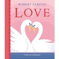 英文原版 爱的立体书 Robert Sabuda 进口礼品书 520 情人节 情侣礼物 Love: A Pop-up C