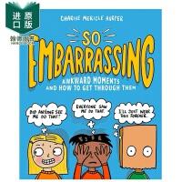 【现货】So Embarrassing: Awkward Moments and How to Get Through