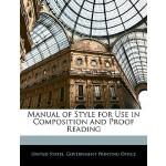 【预订】Manual of Style for Use in Composition and Proof Readin