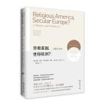 【正版全新直发】宗教美国,世俗欧洲?――主题与变奏 [美]彼得伯格(Peter Berger) [英]格瑞斯戴维(Gr