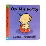 小毛孩小脏孩On My Potty我的便壶 英文原版绘本 Leslie Patricelli 幼儿启蒙认知纸板书 行为