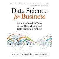 英文原版 资料科学的商业应用:数据挖掘和数据分析思维 Data Science for Business