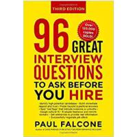 【�A�】96 Great Interview Questions to Ask Before You Hire 9780