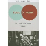 【预订】Soul and Form