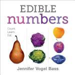 【预订】Edible Numbers: Count, Learn, Eat