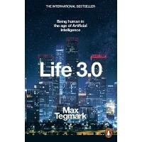 英文原版 生命3.0:人工智能时代,人类的进化与重生 平装 Life 3.0: Being Human in the A