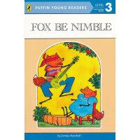Fox Be Nimble (Level-3) 机灵的狐狸(企鹅儿童分级读物-3)9780448458007