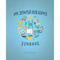 【预订】My Jewish Holidays Journal