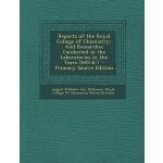 【预订】Reports of the Royal College of Chemistry: And Research