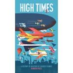 英文原版 折叠科普绘本:飞行史 融合历史、科技与艺术 High Times: A History of Aviatio