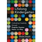 英文原版 终身幼儿园 Lifelong Kindergarten: Cultivating Creativity Th