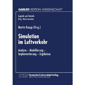【预订】Simulation Im Luftverkehr  Analyse -- Modellierung -- Implementierung -- Ergebnisse 预订商品,需要1-3个月发货,非质量问题不接受退换货。