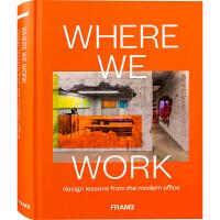 【英文版】WHERE WE WORK 优选51个办公空间设计新案例 现代办公室设计新趋势分析书籍