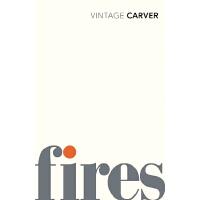 英文原版 雷蒙德・卡佛:火 Raymond Carver: Fires: Essays, Poems, Stories