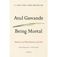 【现货】英文原版 最好的告别:关于衰老与死亡,你必须知道的常识 Being Mortal 凝时死亡 新版 978125
