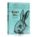 Rabbit Hill 小兔希尔/兔子坡英文原版正Robert Lawson罗伯特罗素大奖儿童文学小说纽伯瑞奖小学生初
