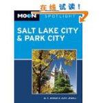Moon Spotlight Salt Lake City & Park Cit 英文原版